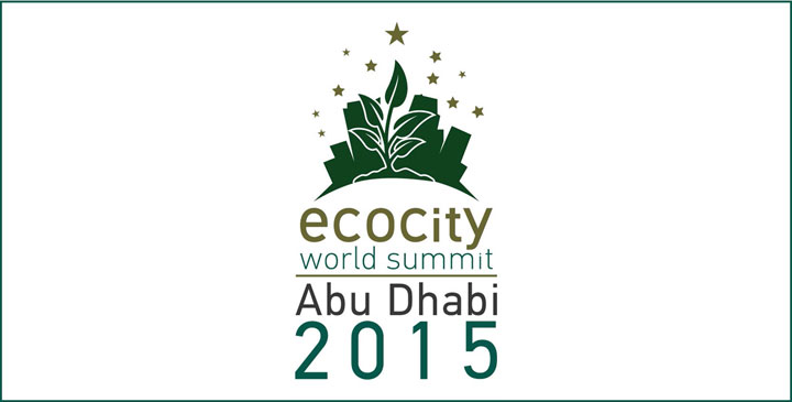 Ecocity World Summit 2015 – Abu Dhabi