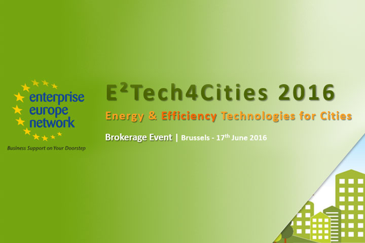E² Tech4Cities  – Energy & Efficiency Technologies for Cities Ι Βρυξέλλες, 17 Ιουνίου 2016