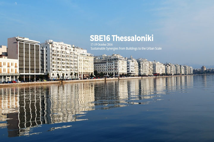 SBE 16 Thessaloniki «Sustainable  Synergies from Buildings to the Urban Scale»