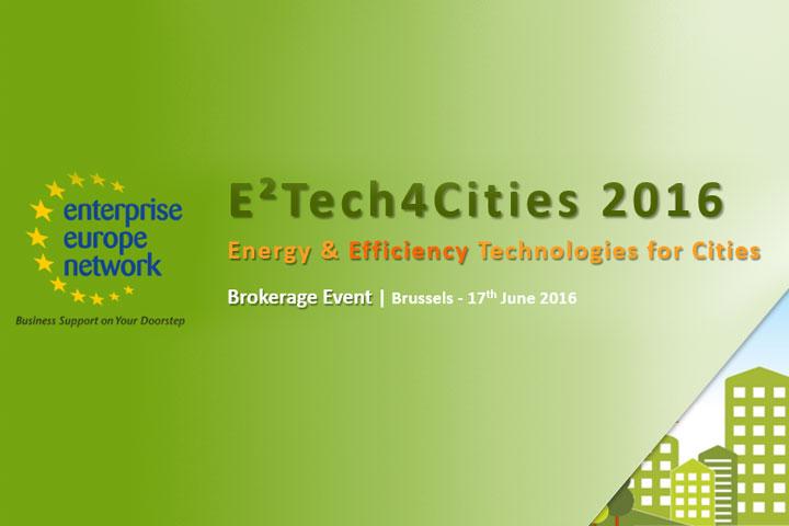 E² Tech4Cities  – Energy & Efficiency Technologies for Cities Ι Βρυξέλλες, 17 Ιουνίου 2016